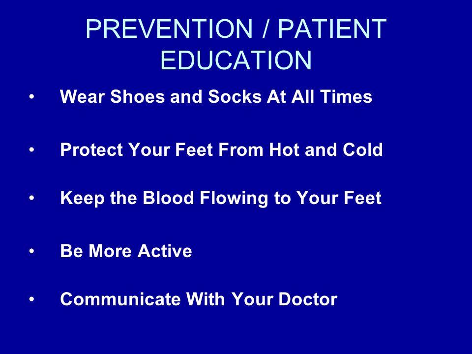 PREVENTION / PATIENT EDUCATION