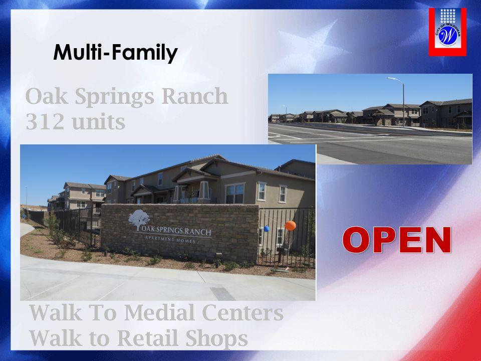 OPEN Multi-Family Oak Springs Ranch 312 units Walk To Medial Centers