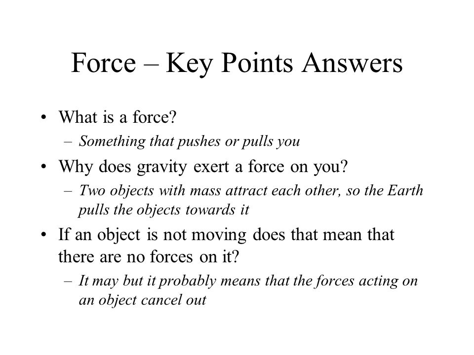 Force – Key Points Answers