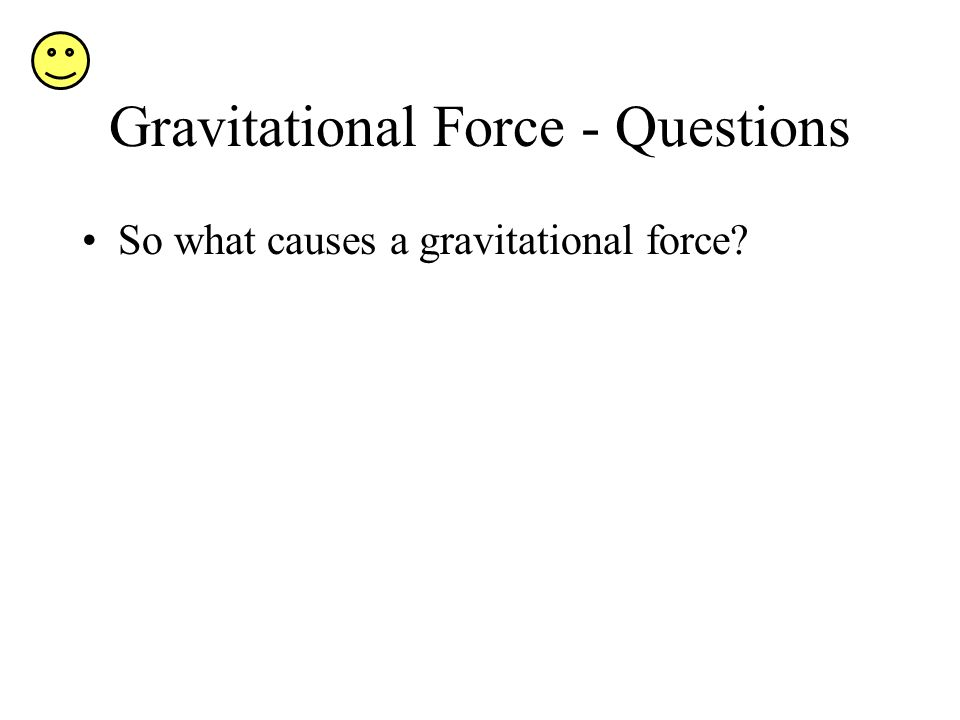 Gravitational Force - Questions