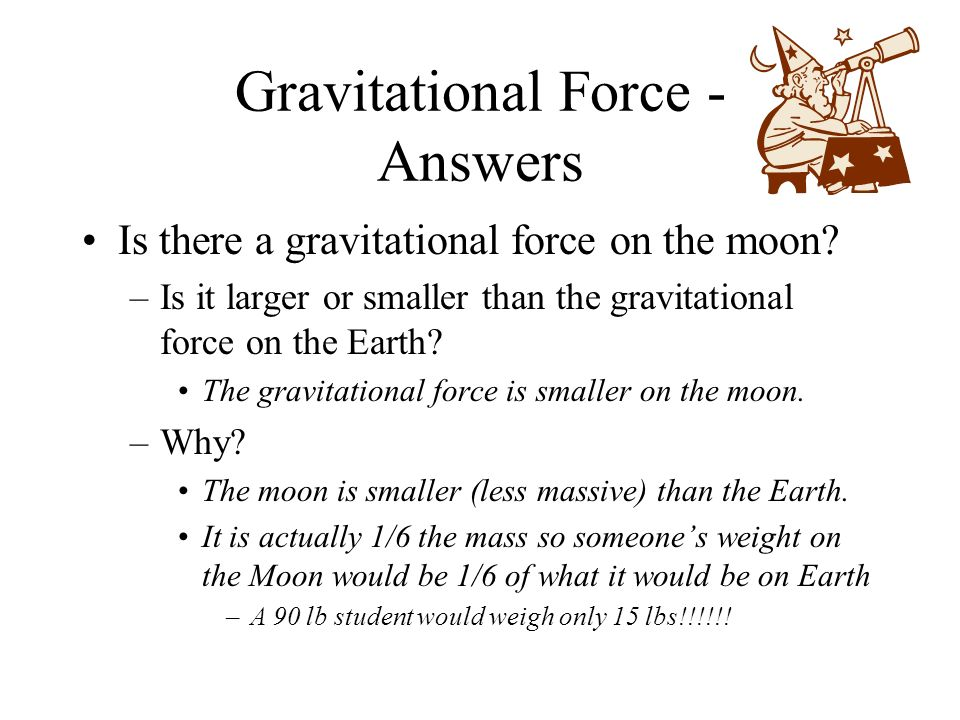 Gravitational Force - Answers
