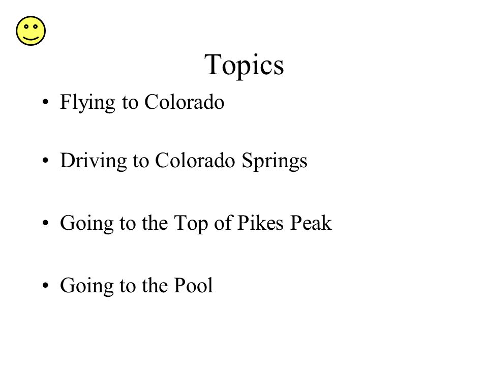 Topics Flying to Colorado Driving to Colorado Springs