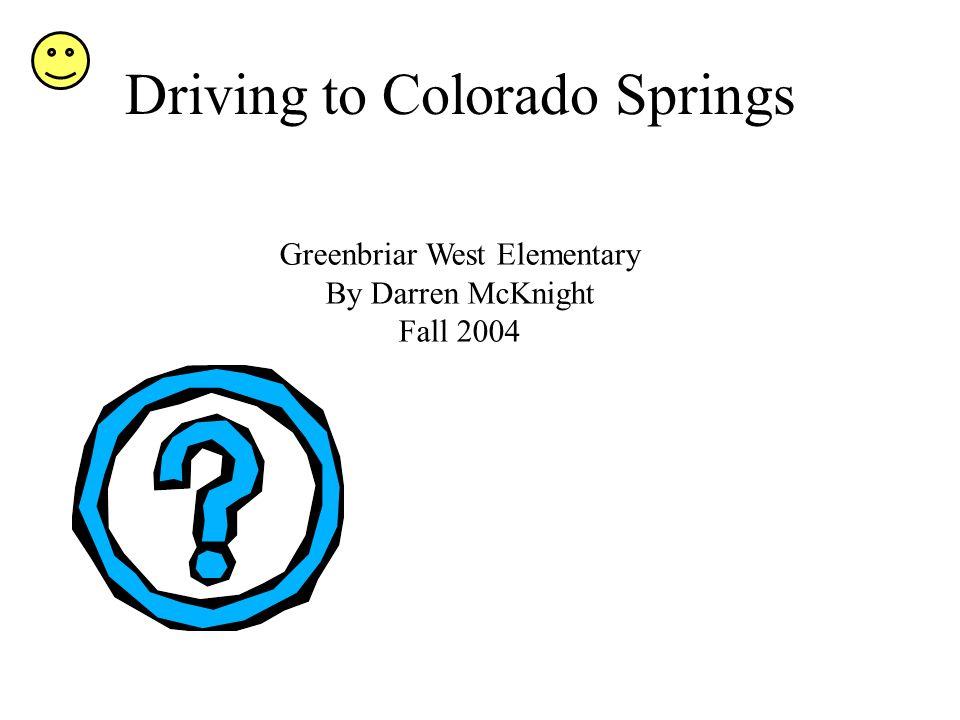 Driving to Colorado Springs