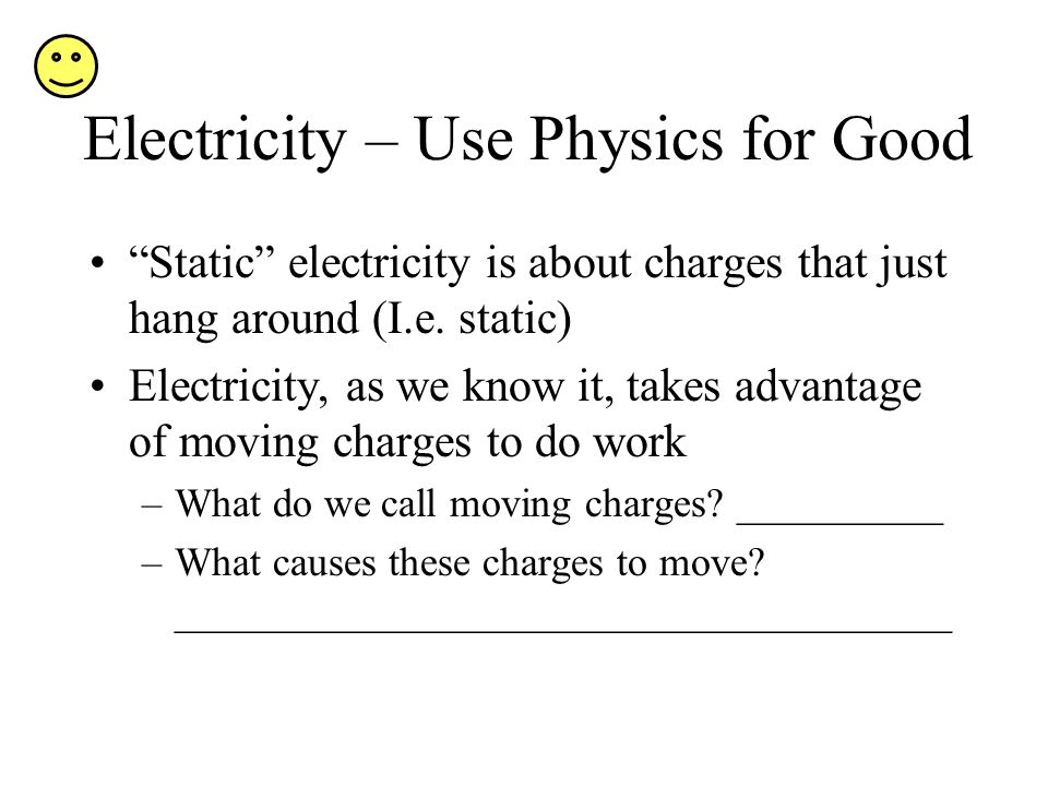 Electricity – Use Physics for Good