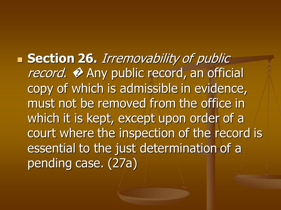 Section 26. Irremovability of public record