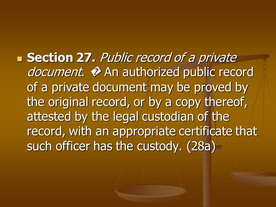Section 27. Public record of a private document