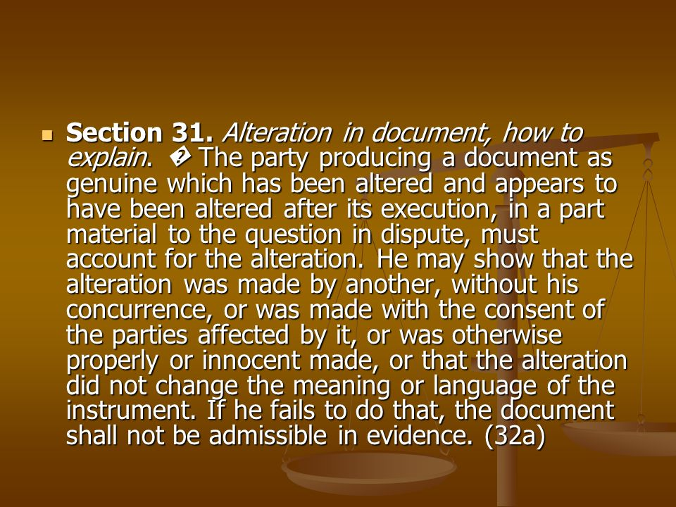 Section 31. Alteration in document, how to explain