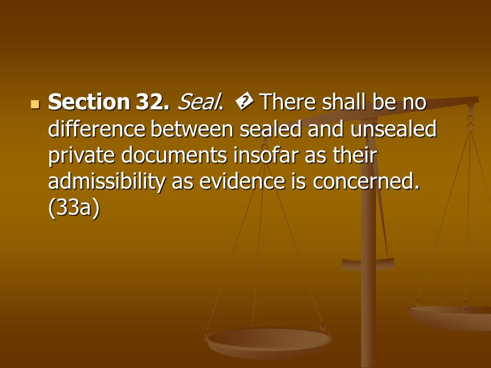 Section 32. Seal.