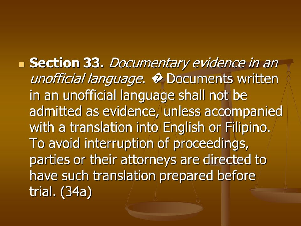 Section 33. Documentary evidence in an unofficial language