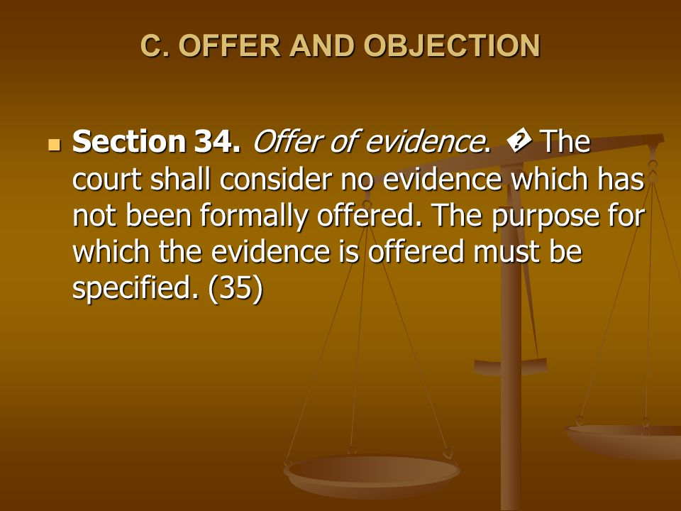 C. OFFER AND OBJECTION