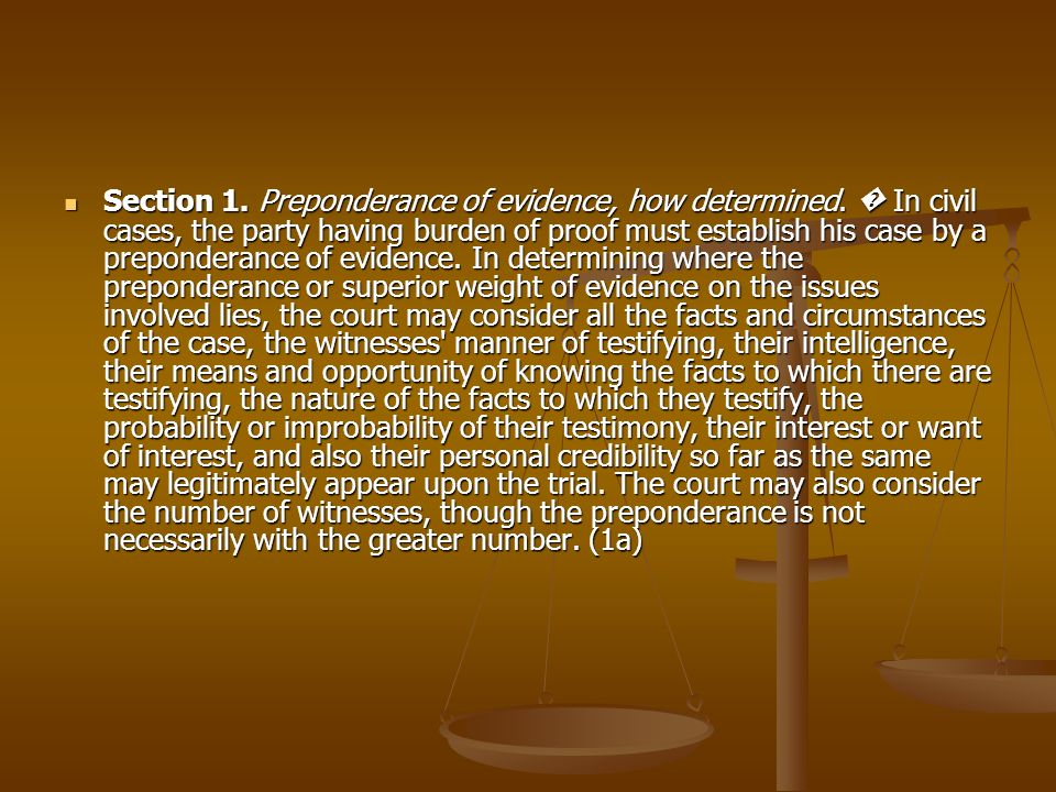 Section 1. Preponderance of evidence, how determined