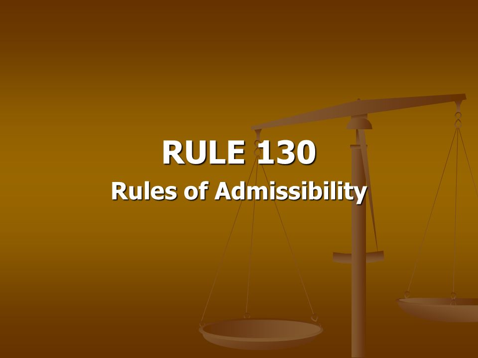 Rules of Admissibility