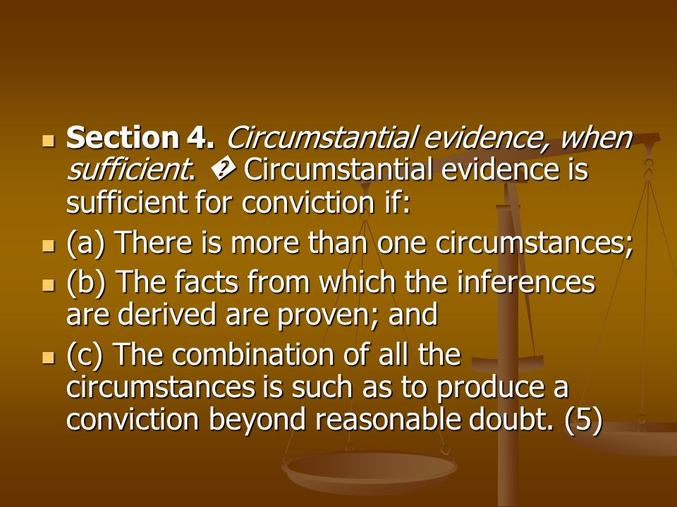 Section 4. Circumstantial evidence, when sufficient