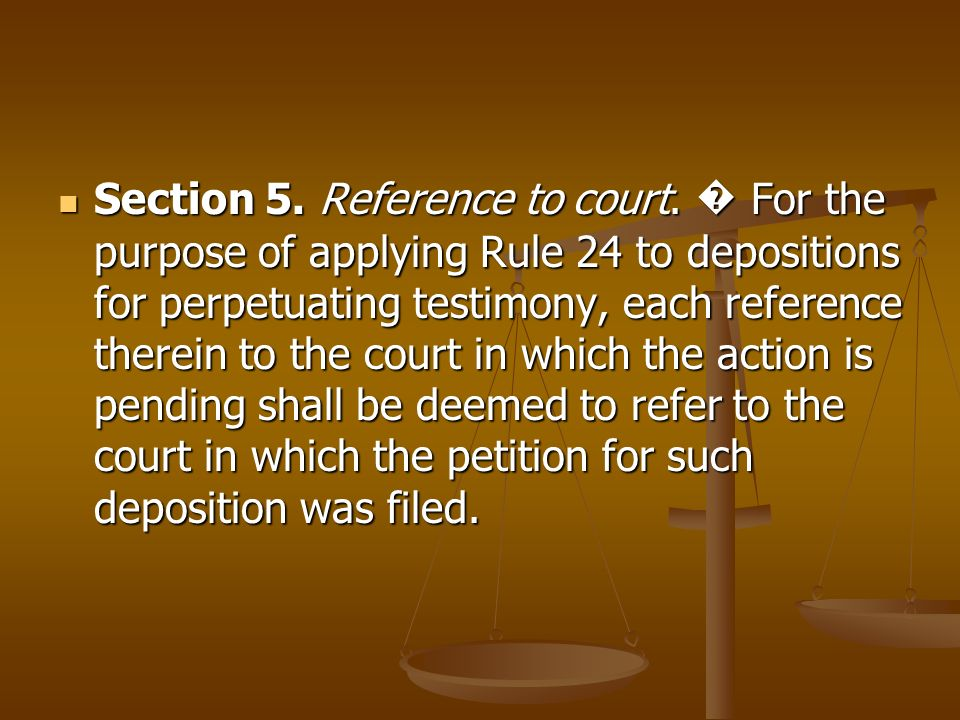 Section 5. Reference to court