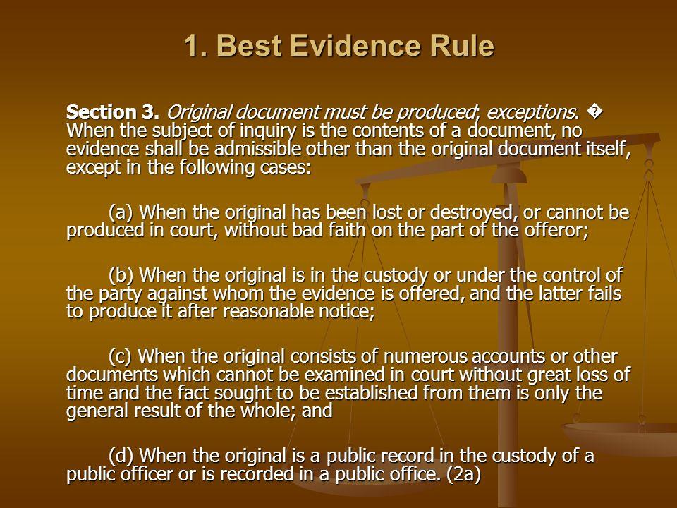 1. Best Evidence Rule