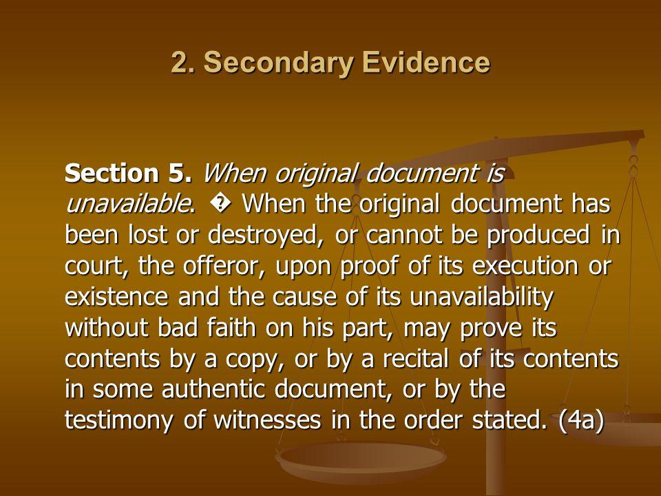2. Secondary Evidence