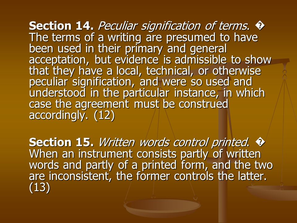Section 14. Peculiar signification of terms