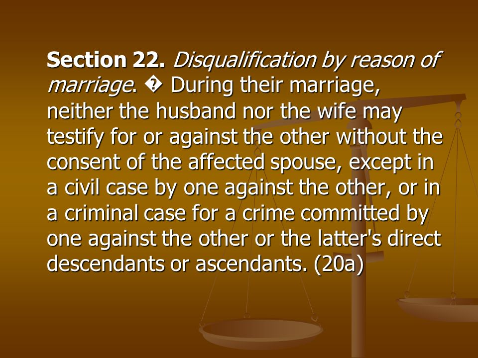 Section 22. Disqualification by reason of marriage