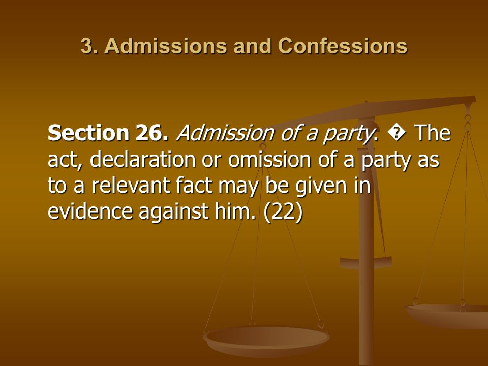 3. Admissions and Confessions