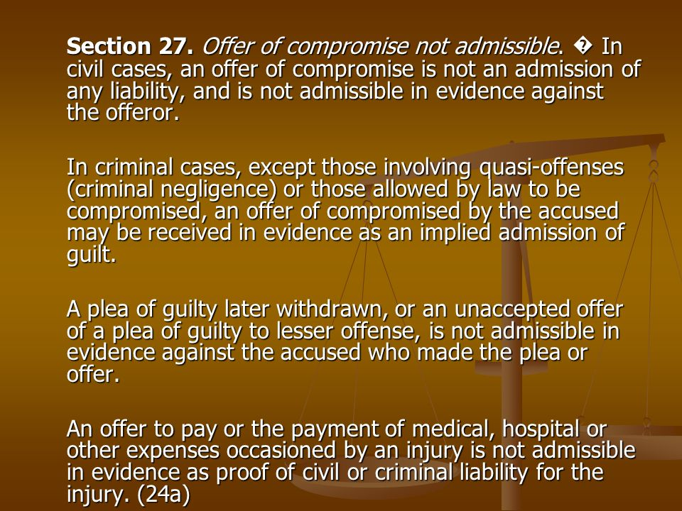 Section 27. Offer of compromise not admissible