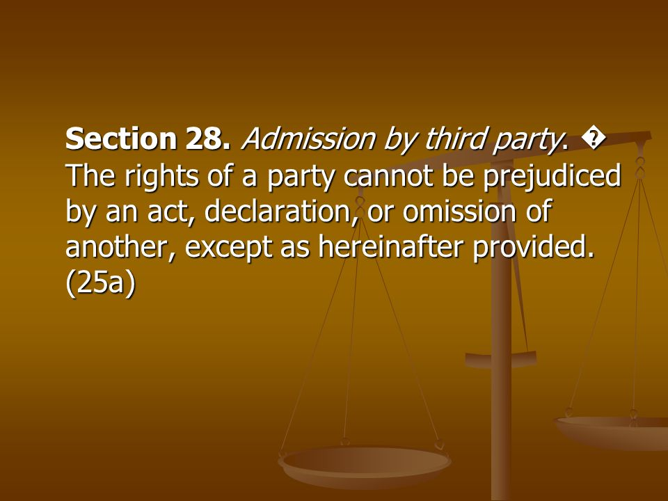 Section 28. Admission by third party