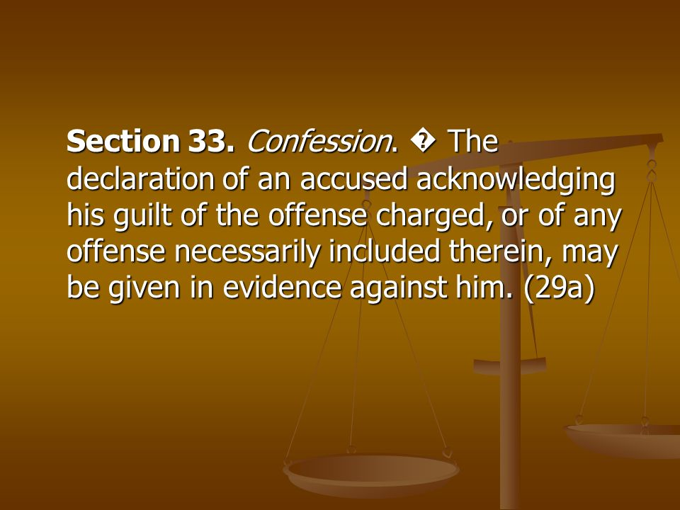 Section 33. Confession.