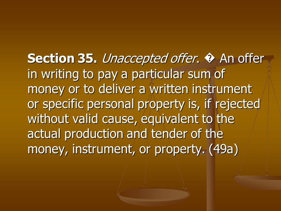 Section 35. Unaccepted offer