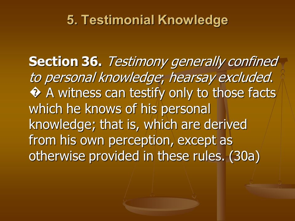 5. Testimonial Knowledge