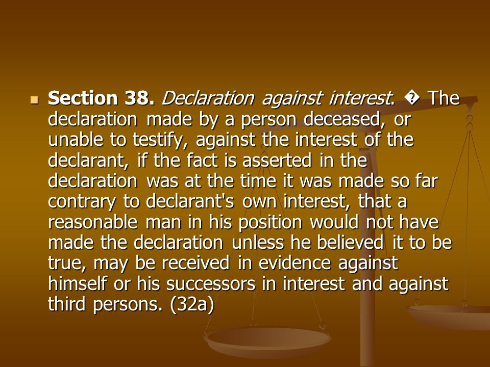Section 38. Declaration against interest