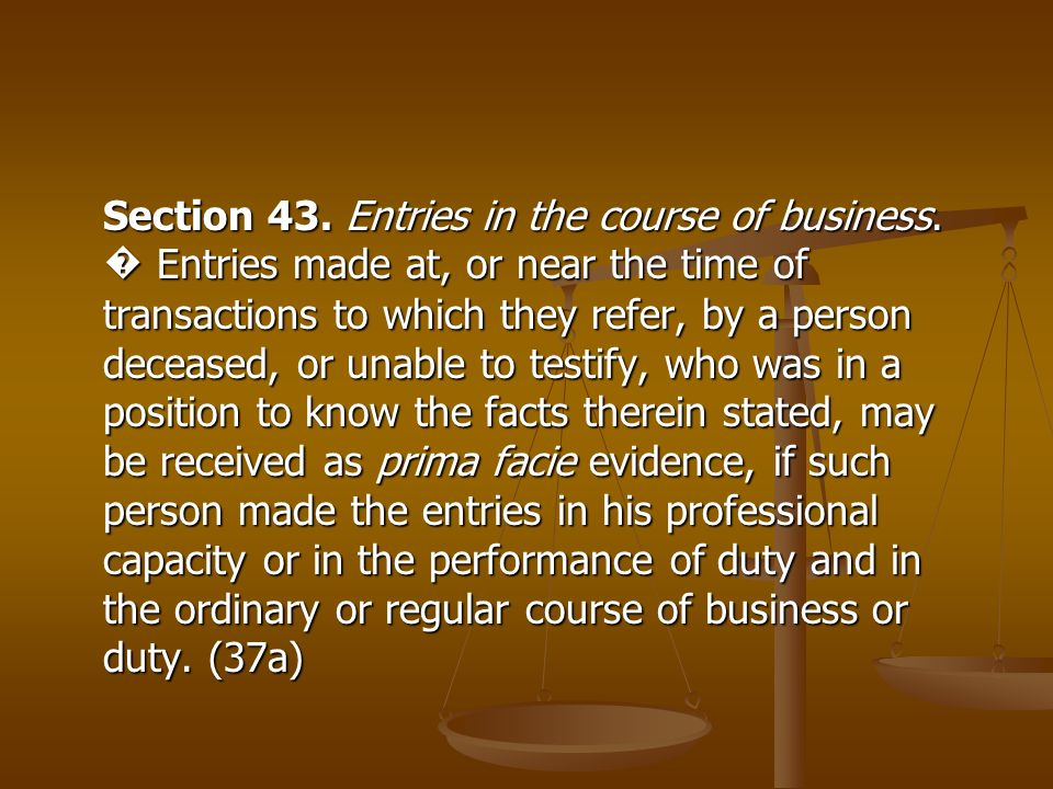 Section 43. Entries in the course of business