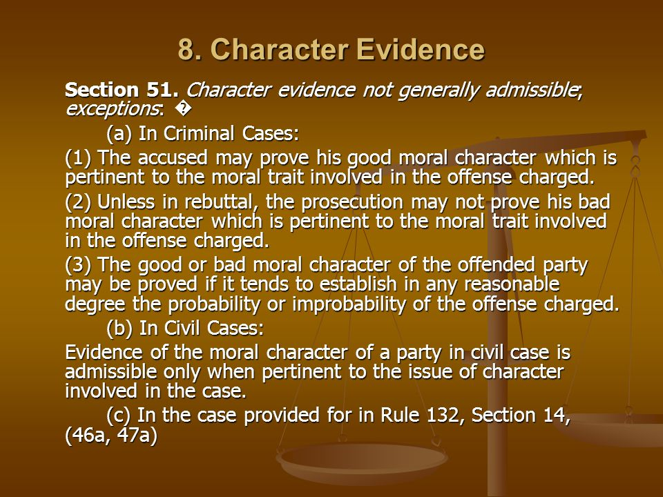 8. Character Evidence (a) In Criminal Cases: