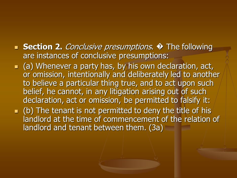 Section 2. Conclusive presumptions