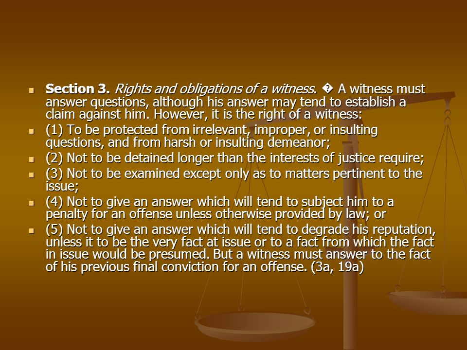 Section 3. Rights and obligations of a witness