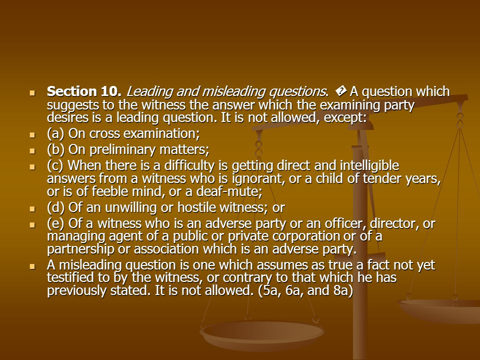 Section 10. Leading and misleading questions