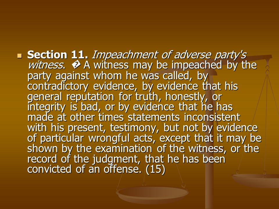Section 11. Impeachment of adverse party s witness