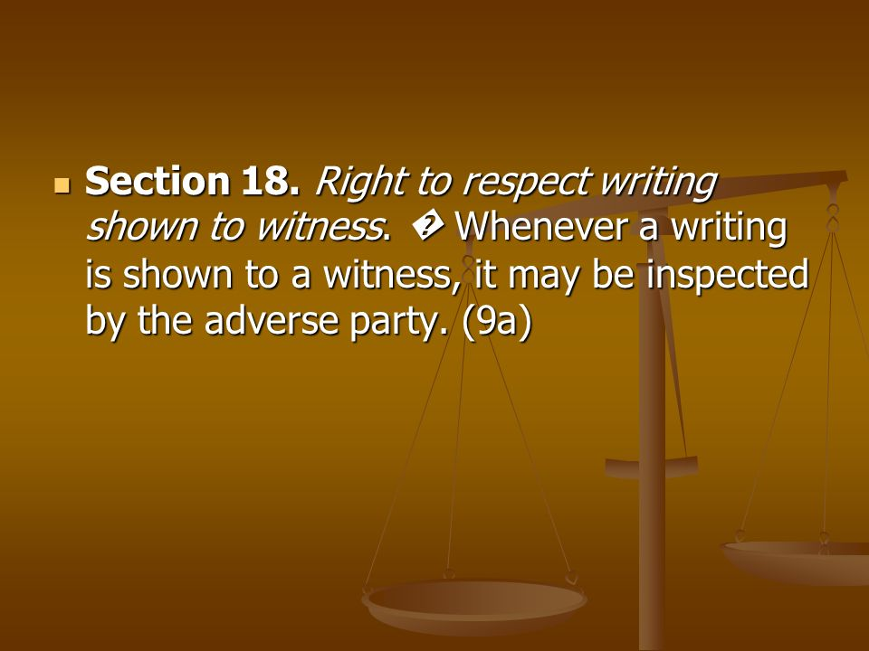Section 18. Right to respect writing shown to witness