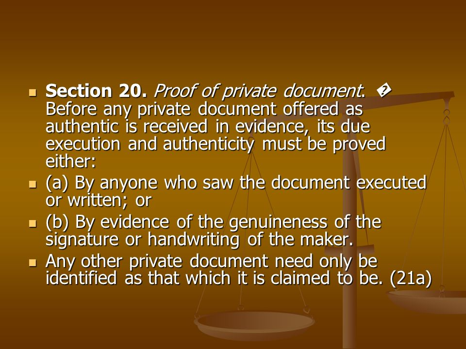 Section 20. Proof of private document