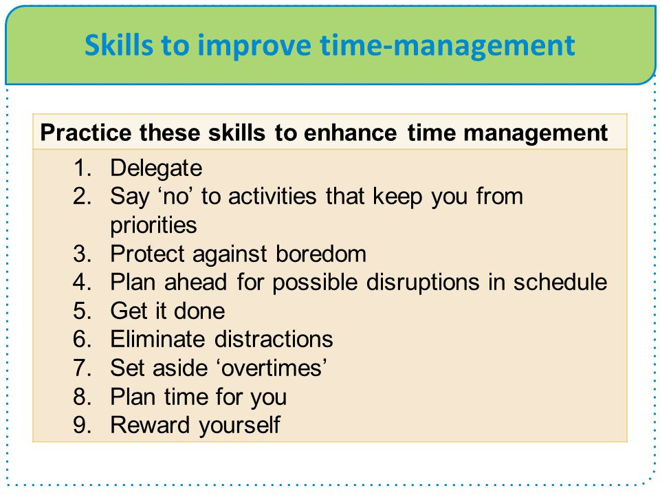 Skills to improve time-management
