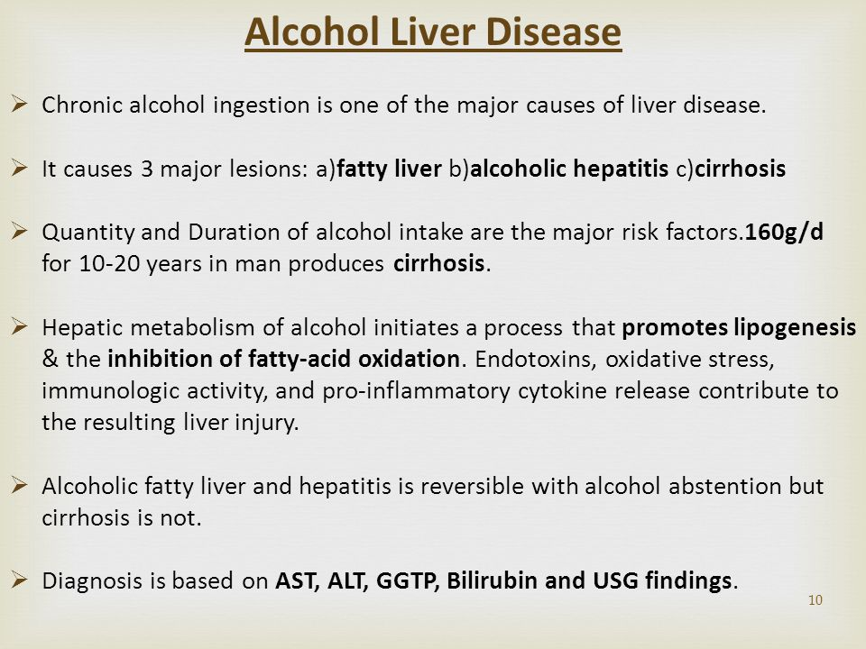 Alcohol Liver Disease Chronic alcohol ingestion is one of the major causes of liver disease.