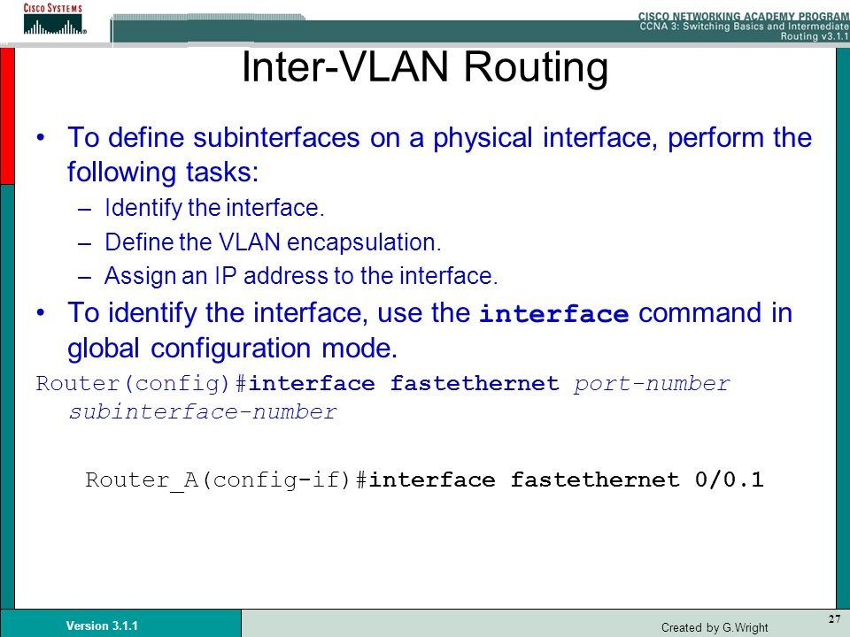 Router_A(config-if)#interface fastethernet 0/0.1