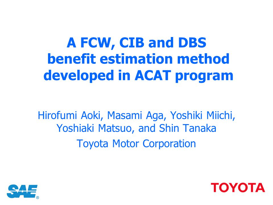 A FCW, CIB and DBS benefit estimation method developed in ACAT program