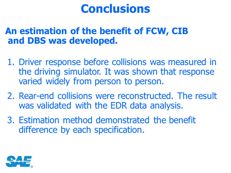 Conclusions An estimation of the benefit of FCW, CIB