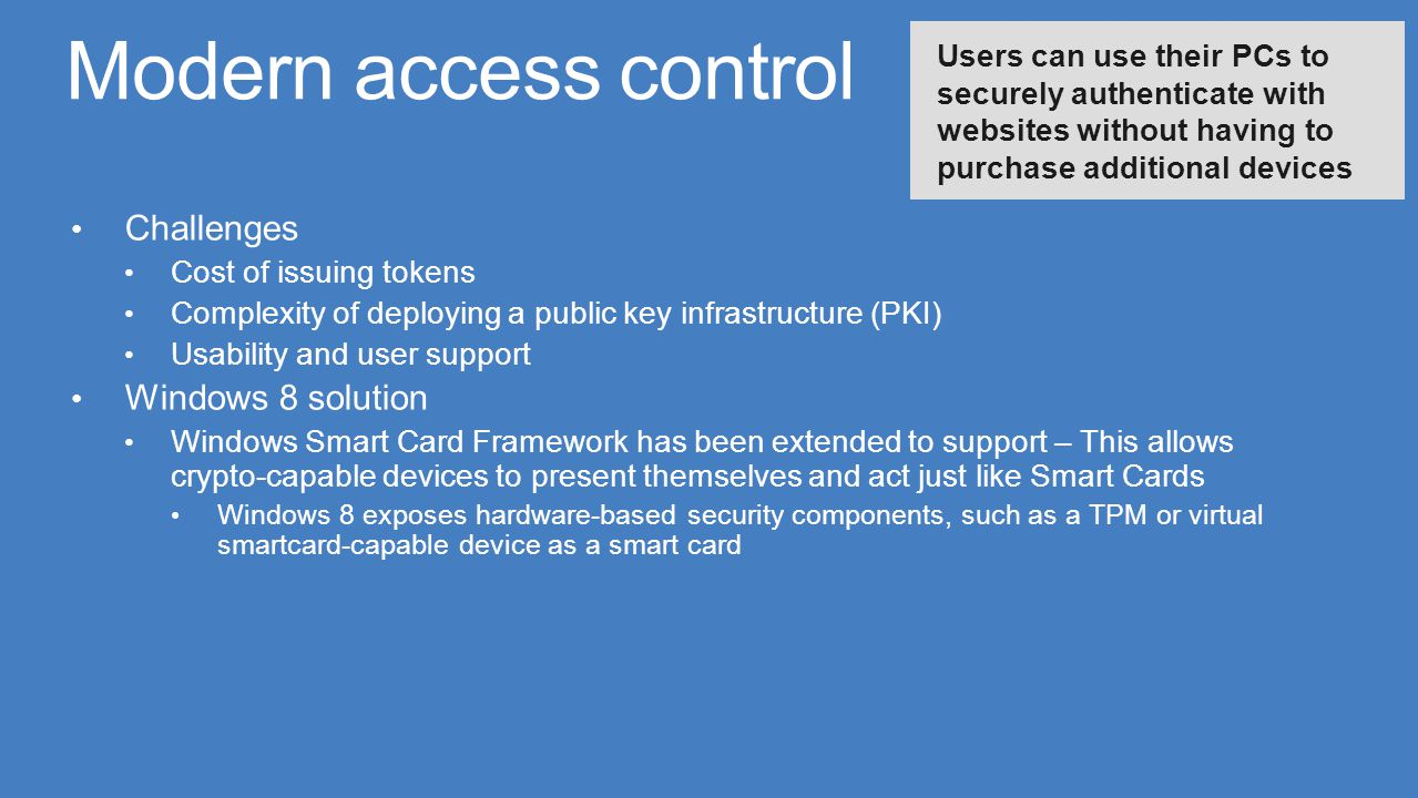 Modern access control Challenges Windows 8 solution