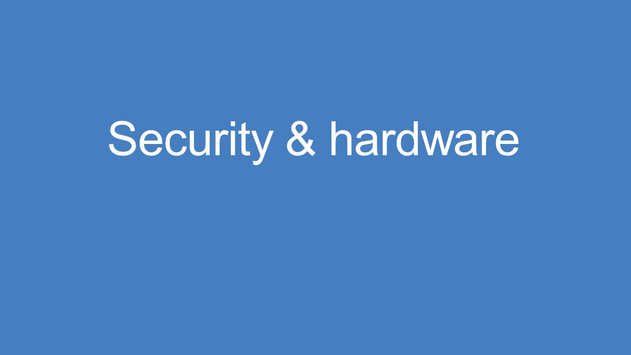 Security & hardware