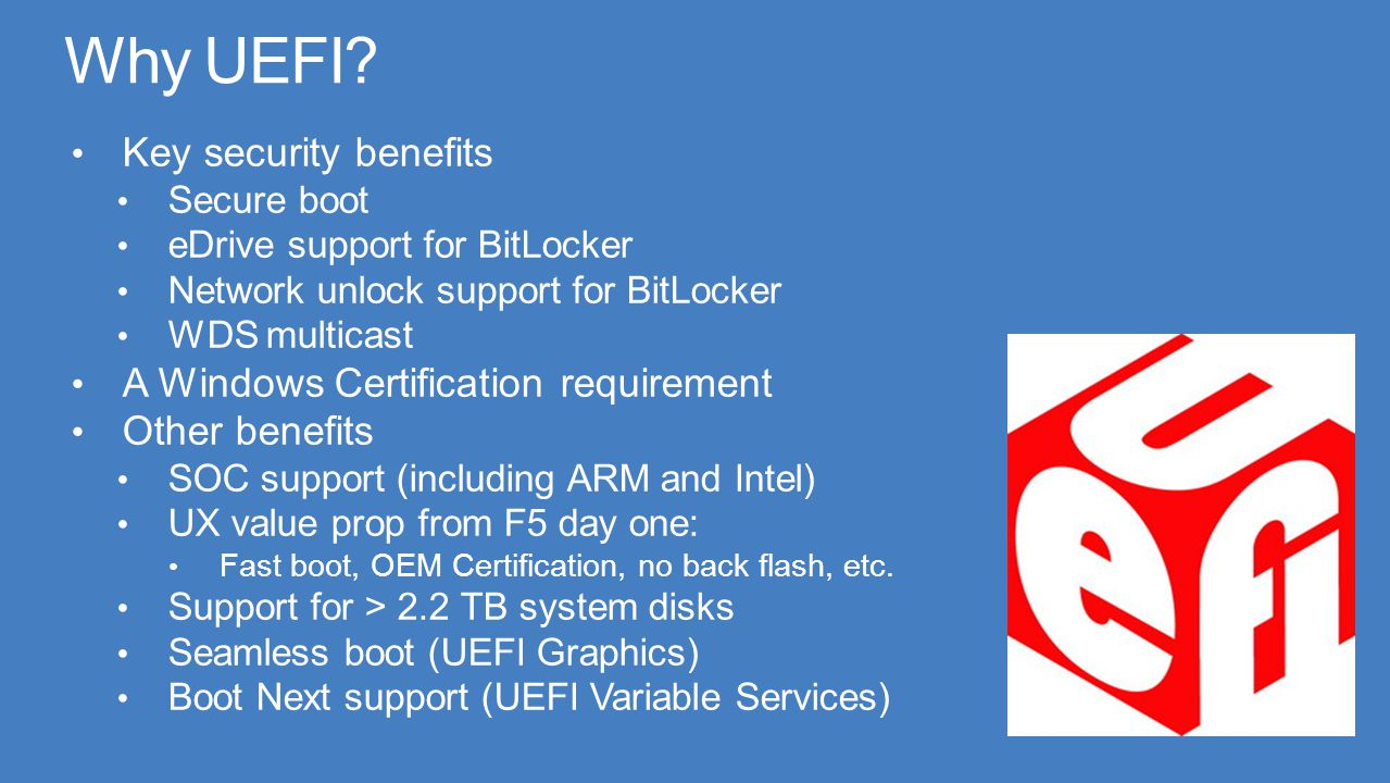 Why UEFI Key security benefits A Windows Certification requirement