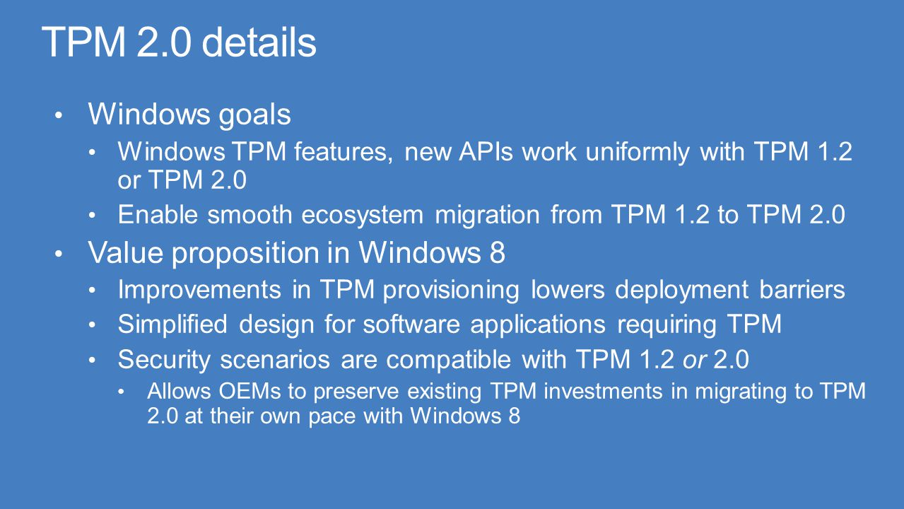 TPM 2.0 details Windows goals Value proposition in Windows 8