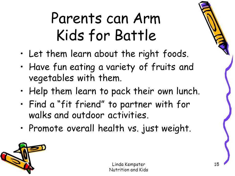 Parents can Arm Kids for Battle