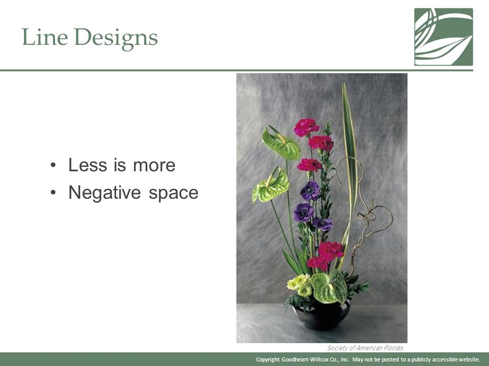 Line Designs Less is more Negative space Society of American Florists