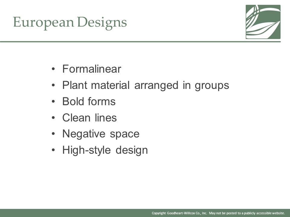 European Designs Formalinear Plant material arranged in groups