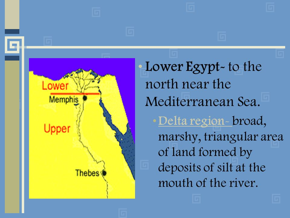 Lower Egypt- to the north near the Mediterranean Sea.